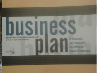 Business plan. Il manuale per costruire un efficace piano d'impresa. Con CD-ROM