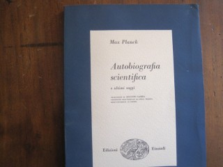 Max Planck, Autobiografia scientifica e ultimi saggi, 1956