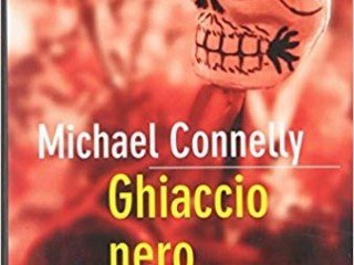 Ghiaccio Nero Michael Connelly