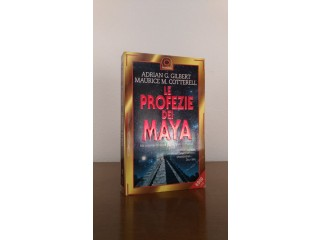 Le profezie dei Maya - A. Gilbert – M.M.Cotterell