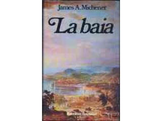 LA BAIA di James Michener