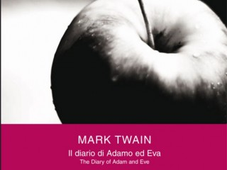 Mark Twain The Diary of Adam and Eve – Il diario di Adamo e Eva